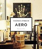 Aero: Beginning to Now by Thomas…