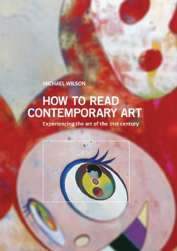 how-to-read-contemporary-art-experiencing-the-art-of-the-21st-century