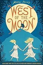West of the Moon by Margi Preus