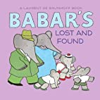 Babar's Lost and Found by Laurent de…