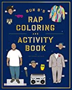 Bun B's Rapper Coloring and Activity Book by…