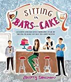 Sitting in Bars with Cake: Lessons and…