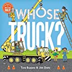 Whose Truck? (Whose Tools?) by Toni Buzzeo