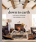 Down to Earth: Laid-back Interiors for…
