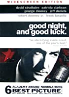Good Night, and Good Luck by George Clooney