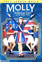 Molly - An American Girl on the Home Front…