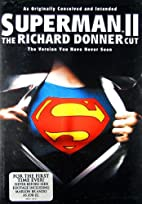 Superman II: The Richard Donner Cut [film]…