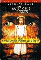 The Wicker Man [2006 film] by Neil LaBute