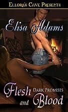 Flesh and Blood by Elisa Adams