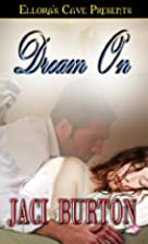 Dream On by Jaci Burton