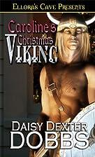 Caroline's Christmas Viking by Daisy Dexter…