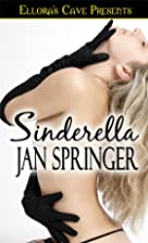 Sinderella by Jan Springer