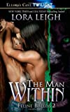 Leigh, Lora: The Man Within: Feline Breeds 2