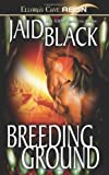 Black, Jaid: Breeding Ground