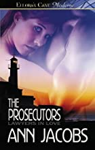 The Prosecutors by Ann Jacobs