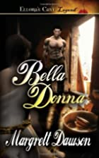 Bella Donna by Margrett Dawson