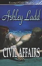 Civil Affairs by Ashley Ladd