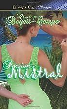 Passion's Mistral by Charlotte Boyett-Compo