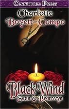 BlackWind: Sean and Bronwyn by Charlotte…