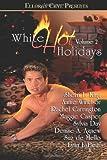 Sherri L. King: White Hot Holidays, Vol. II