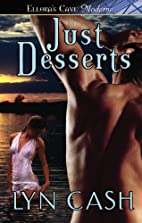 Just Desserts by Lyn Cash
