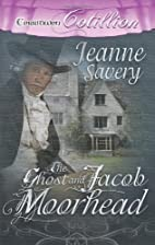 The Ghost and Jacob Moorhead by Jeanne…