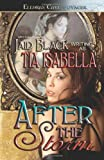 Isabella, Tia: After the Storm