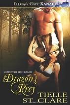 Dragon's Prey by Tielle St. Clare
