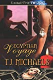 T. J. Michaels: Egyptian Voyage