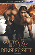 Guilty as Sin (Phoenix Rising, Book Four) by…