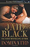 Black, Jaid: Dominated