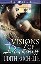 Visions of Darkness by Desiree Holt