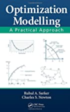 Optimization Modelling: A Practical Approach…