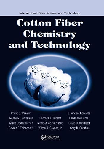 cotton-fiber-chemistry-and-technology-international-fiber-science-and-technology