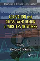 Adaptation and Cross Layer Design in…