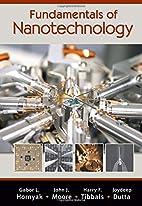 Fundamentals of Nanotechnology by Gabor L.…