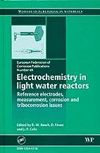 Electrochemistry in light water reactors:…