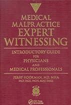 Medical malpractice expert witnessing :…