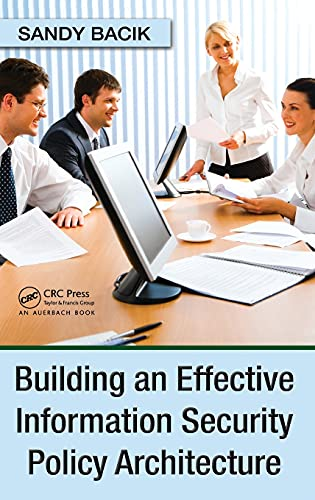 building-an-effective-information-security-policy-architecture