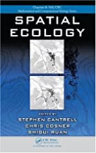 Spatial ecology by Robert Stephen Cantrell