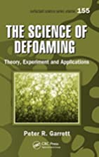 The Science of Defoaming: Theory, Experiment…