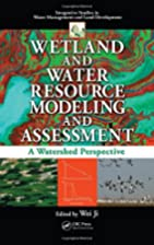 Wetland and Water Resource Modeling and…