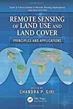 Remote Sensing of Land Use and Land Cover:…
