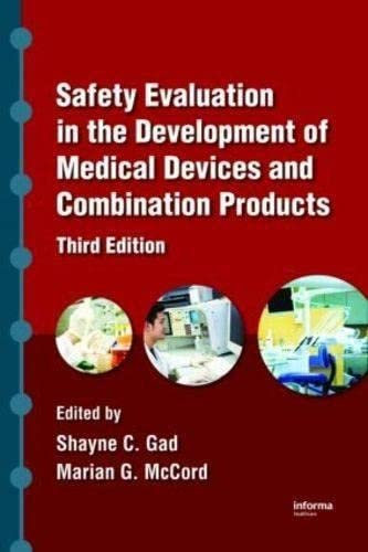 safety-evaluation-in-the-development-of-medical-devices-and-combination-products-third-edition