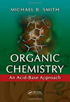 Organic chemistry : an acid-base approach by…