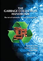The Garbage Collection Handbook: The Art of…