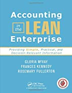 Accounting in the Lean Enterprise: Providing…