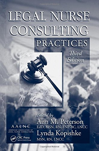 legal-nurse-consulting-third-edition-legal-nurse-consulting-practices-third-edition-volume-1