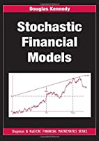 Stochastic Financial Models by Douglas…