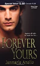 Forever Yours (Zebra Debut) by Janmarie…